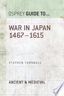 War in Japan 1467   1615