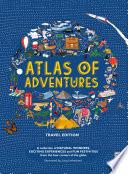 Atlas of Adventures  Travel Edition Book PDF