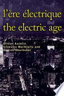 L   re   lectrique   The Electric Age