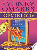 Sydney Omarr s Day By Day Astrological Guide for the Year 2009  Gemini