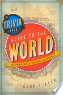 The Trivia Lover s Guide to the World