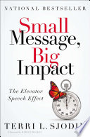 Small Message  Big Impact