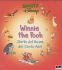 Winnie the Pooh. Storie del bosco dei cento acri