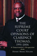 The Supreme Court Opinions of Clarence Thomas  1991 2006