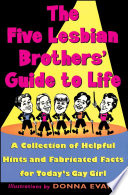 The Five Lesbian Brothers Guide to Life