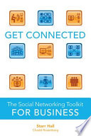 Get Connected  The Social Networking Toolkit for Business