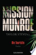 Mission Munroe   Die Touristin