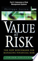 Value at Risk  3rd Ed   Part V   Extensions of Risk Management Systems