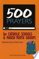500 Prayers for Catholic Schools & Parish Youth Groups