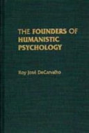 The Founders of Humanistic Psychology American Psychology And Places The
