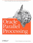 Oracle Parallel Processing Databases Often Grow To Enormous