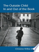 The Outside Child In And Out Of The Book book