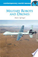 Military Robots and Drones  A Reference Handbook