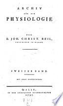 Archiv für die Physiologie von Johann-Christian Reil und Johann-Heinrich-Ferdinand von Autenrieth