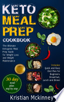 Keto Meal Prep Cookbookthe Ultimate Ketogenic Meal Prep Guide For Weight Loss And Weight Maintenance Includes