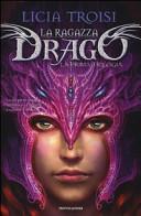 La ragazza drago  La prima trilogia