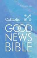 The Catholic Good News Bible