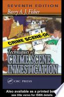 Techniques of Crime Scene Investigation  Seventh Edition