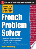 Practice Makes Perfect French Problem Solver  EBOOK
