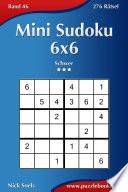 Mini Sudoku 6x6 - Schwer - Band 46 - 276 Rätsel