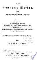 Der erneuerte merian, oder Vorzeit und Gegenwart am Rhein