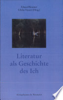 Literatur als Geschichte des Ich