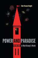 Power and Paradise in Walt Disney s World