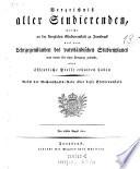 Verzeichniß aller Studierenden; welche an der königl. Studienanstalt zu Innsbruck aus den Lehrgegenständen des vaterländischen Studienplanes was immer für einen Fortgang gemacht, oder öffentliche Preise erhalten haben