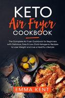 Keto Air Fryer Cookbook