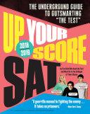 Up Your Score  SAT  2018 2019 Edition