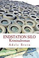 Endstation Silo