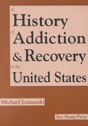 History of Addiction and Recovery in the United States