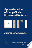 Approximation of Large Scale Dynamical Systems