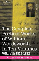 download ebook the complete poetical works of william wordsworth, in ten volumes - vol. vii pdf epub