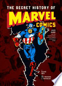 The Secret History of Marvel Comics