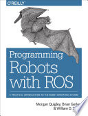 Programming Robots with ROS