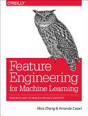 Mastering Feature Engineering