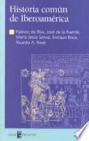 Historia común de Iberoamérica
