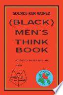 Source Ken World  Black  Men   s Think Book