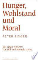 Hunger  Wohlstand und Moral