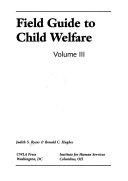 Field Guide to Child Welfare  Child development and child welfare