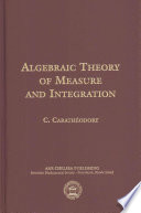 Algebraic Theory of Measure and Integration