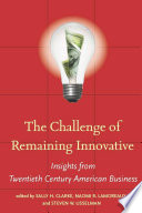 The Challenge of Remaining Innovative