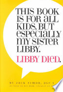 Book This Book Is for All Kids  But Especially My Sister Libby