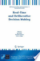 Real Time And Deliberative Decision Making