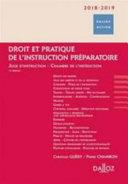 Droit et pratique de l'instruction préparatoire