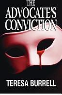 The Advocate s Conviction Book PDF
