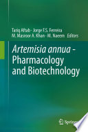 Artemisia annua - Pharmacology and Biotechnology Plant Artemisia Annua L Is An