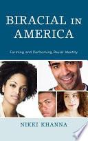 Biracial in America