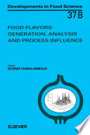 Food Flavors  Generation  Analysis and Process Influence